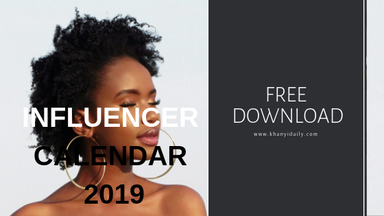 Mzansi Influencer Calendar 2019 - Available Now!!!